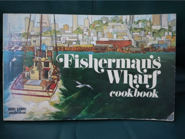 Fisherman's Wharf Cookbook