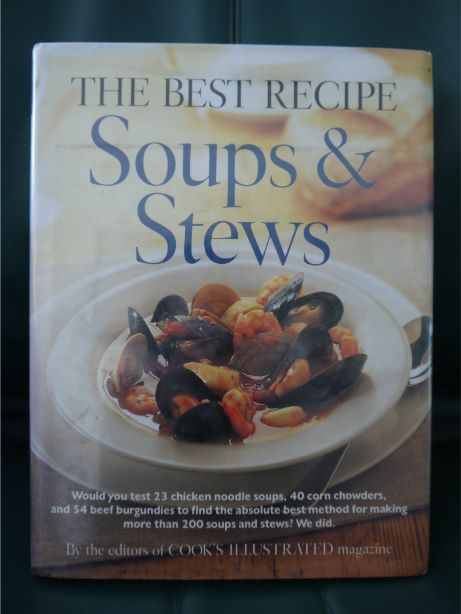 The Best Recipe Soups & Stews